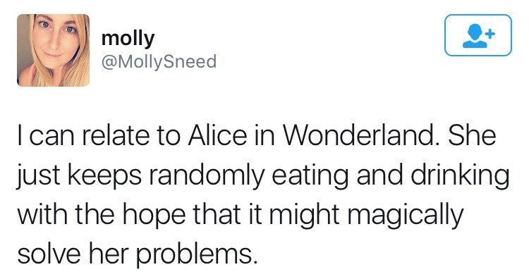 Funny tweet about relating to Alice in Wonderland.