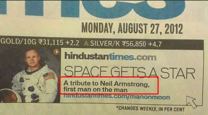 Text - MONDAY, AUGUST 27, 2012 GOLD/10G 31,115 +2.2 ASILVER/K56,850 +4.7 hindustantimes.com SPACE GETSASTAR A tribute to Neil Armstrong, first man on the man industantinmes.com/manonmoon CHANGES WEEKLY IN PER CENT