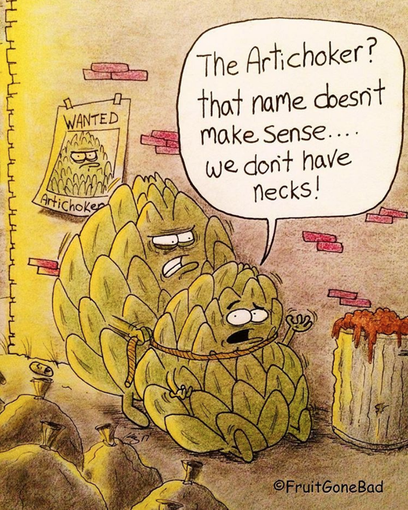 pun - Cartoon - The Artichoker? that name doesnt Make Sense... we dont have necks! WANTED Artichoke OFruitGoneBad