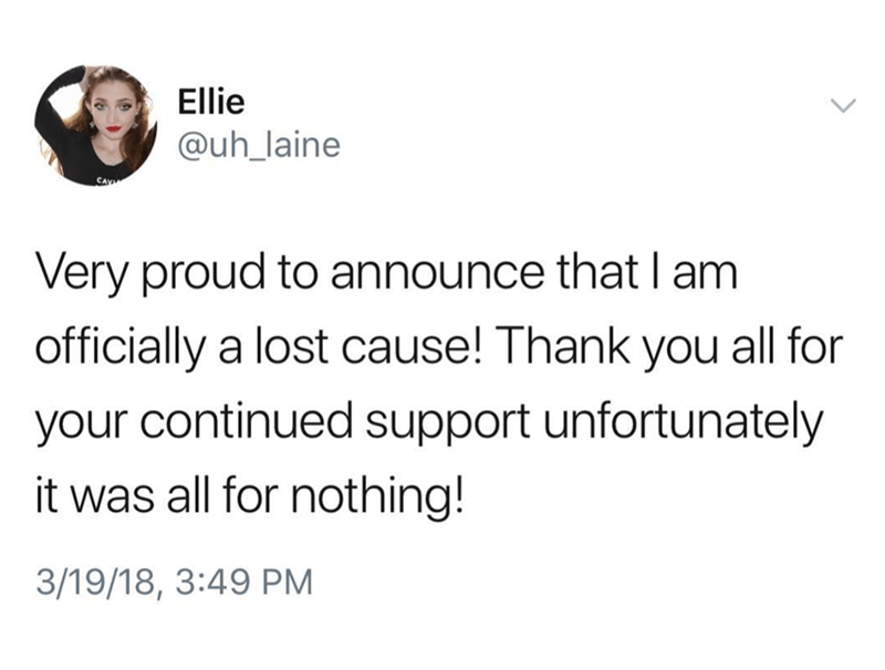 tweet about being a lost cause