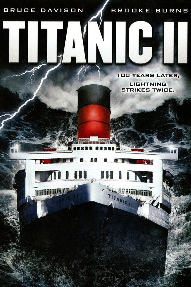 Vehicle - BRUCE DAVISON BROOKE BURN S TITANICII 100 YEARS LATER, LIGHTNING STRIKES TWICE. III TITANIC TITAIC TH
