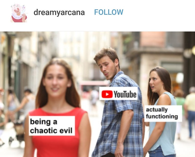 People - dreamyarcana FOLLOW YouTube actually functioning being a chaotic evil