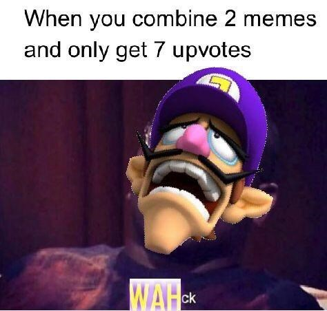 waluigi meme about getting low upvotes on your memes