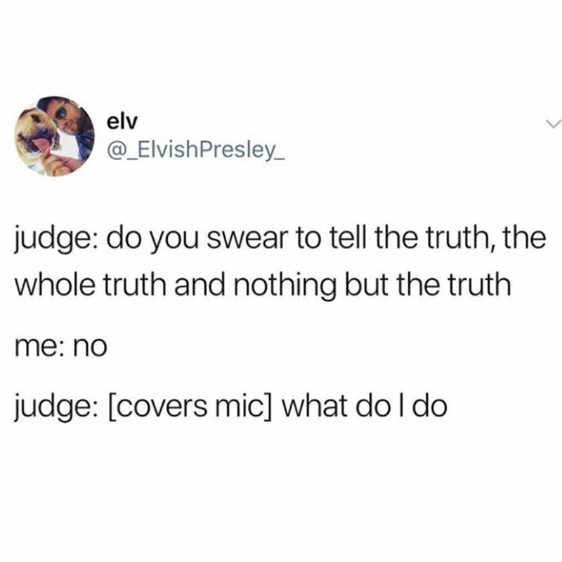tweet of judge who doesn't know what to do when someone doesn't agree to the whole truth