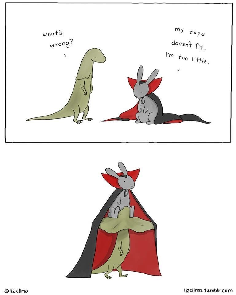 Cartoon - my cope what's doesnt fit wrong? Im too little lizclimo. tumblr.com liz climo