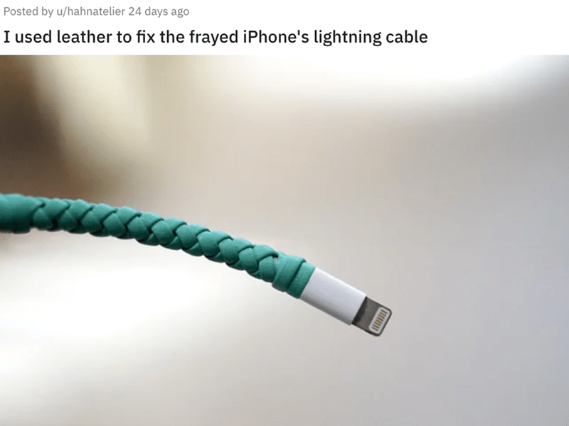 Hose - Posted by u/hahnatelier 24 days ago I used leather to fix the frayed iPhone's lightning cable