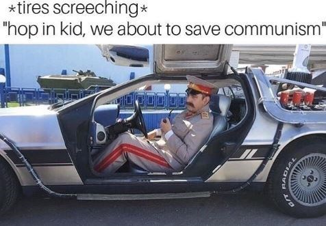 """Land vehicle - *tires screeching* """"hop in kid, we about to save communism"""" JUDUD."""