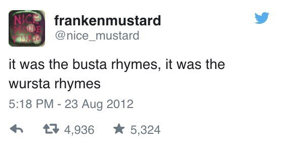 tweet post about busta rhymes and wursta rhymes by: @nice_mustard