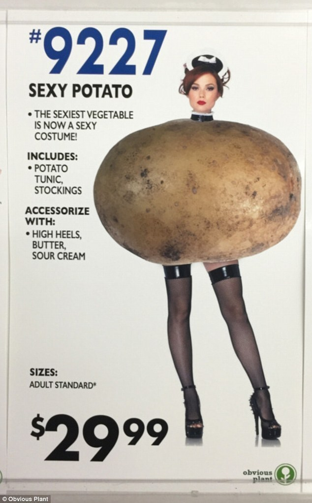 """Advertising - """"9227 # SEXY POTATO THE SEXIEST VEGETABLE IS NOW A SEXY COSTUME INCLUDES: POTATO TUNIC STOCKINGS ACCESSORIZE WITH: HIGH HEELS BUTTER SOUR CREAM SIZES: ADULT STANDARD $29 99 obvious plant Obvious Plant"""
