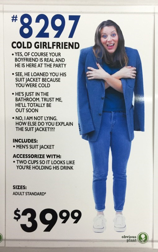 """Electric blue - """"8297 COLD GIRLFRIEND YES, OF COURSE YOUR BOYFRIEND IS REAL AND HE IS HERE AT THE PARTY SEE, HE LOANED YOU HIS SUIT JACKET BECAUSE YOU WERE COLD HE'S JUST IN THE BATHROOM. TRUST ME, HE'LL TOTALLY BE OUT SOON NO,I AM NOT LYING. HOW ELSE DO YOU EXPLAIN THE SUIT JACKET!? INCLUDES: MEN'S SUIT JACKET ACCESSORIZE WITH: TWO CUPS SO IT LOOKS LIKE YOU'RE HOLDING HIS DRINK SIZES: ADULT STANDARD* $3999 obvious plant"""