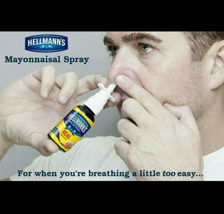 cursed_image - Nose - HELLMANN'S Mayonnaisal Spray HELLMANNS NOUT THE REAL BLE For when you're breathing a little too easy...