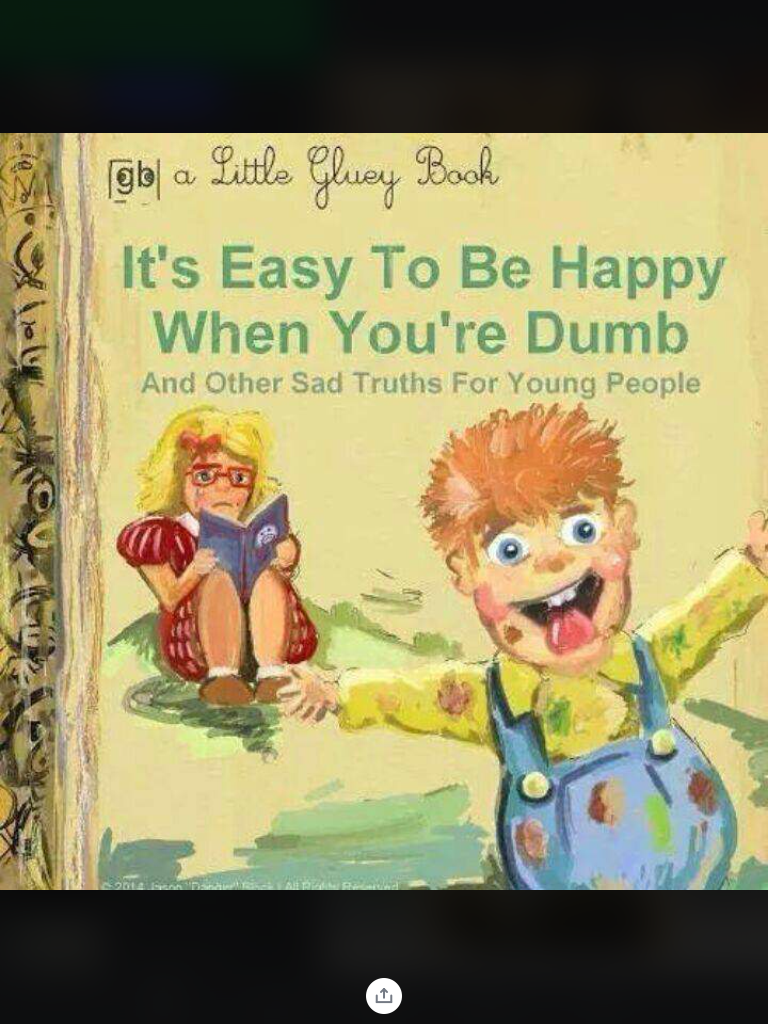 cursed_image - Text - gbl a itle luey Book It's Easy To Be Happy When You're Dumb And Other Sad Truths For Young People