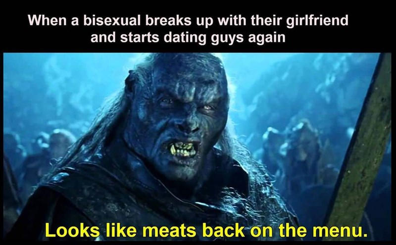 lotr meme about bisexual man returning to dating guys with photo of orc saying meat is back on the menu