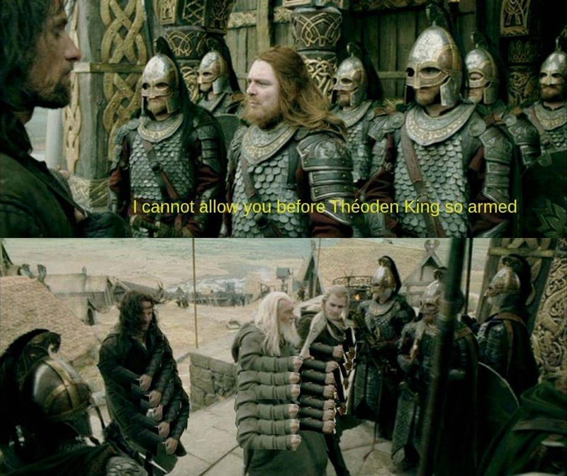lotr meme about not going unarmed with picture of Legolas and Gandalf with many arms