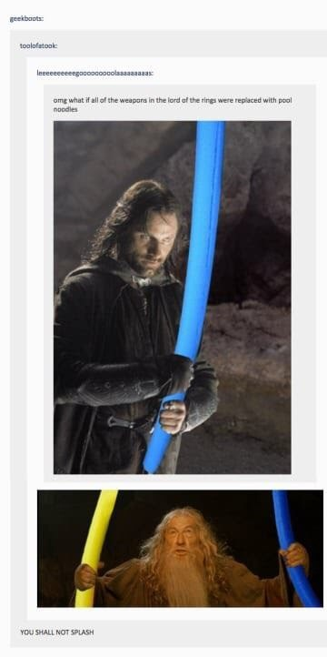 lotr meme about weapons being replaced with pool noodles