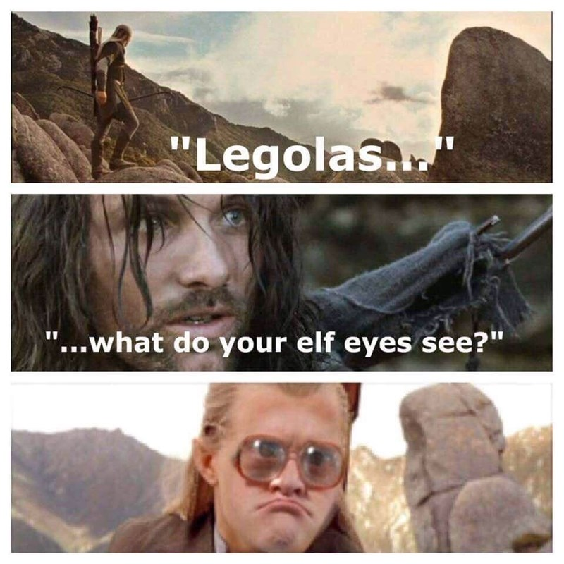 lotr meme about elf Legolas using thick prescription glasses