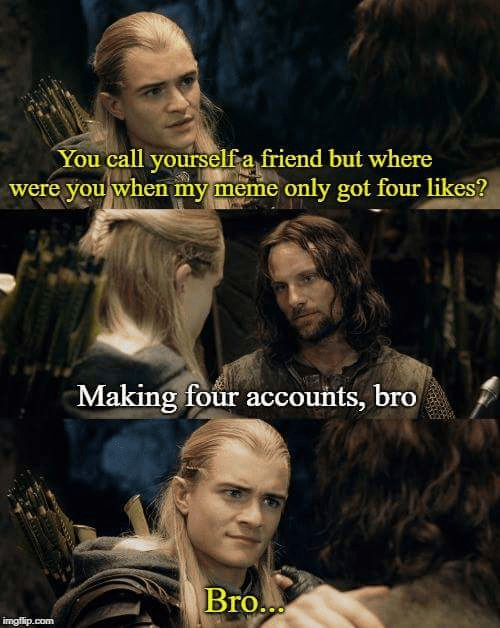 lotr meme about Aragorn and Legolas being bros