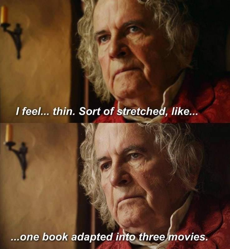 lotr meme about The Hobbit book being made into three movies with photo of Bilbo