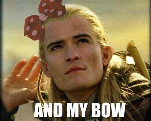 lotr pun about Legolas' bow being a hair bow