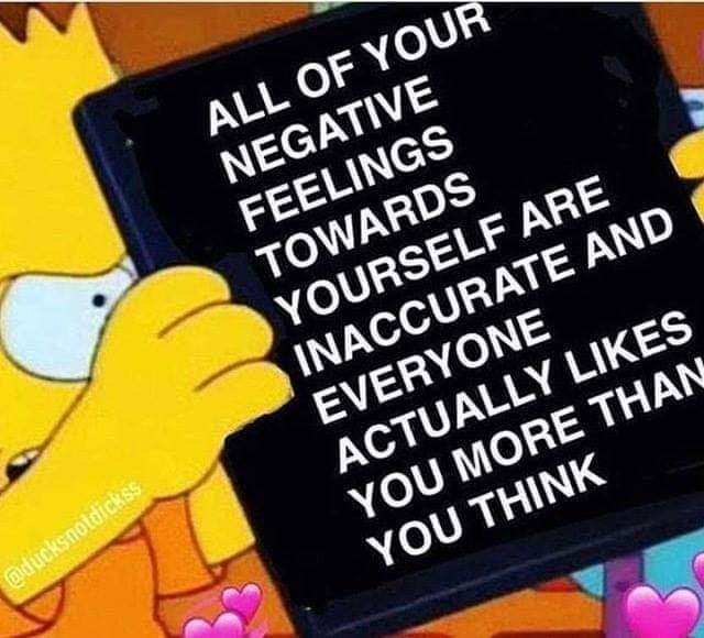 wholesome meme about not having negative feelings towards yourself