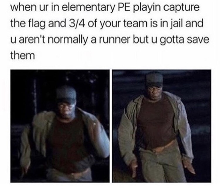humpday meme about playing capture the flag in elementary school