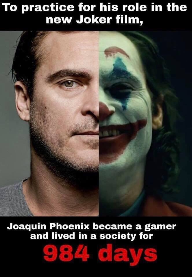 meme showing split photo of Joaquin Phoenix as the Joker with caption saying to prepare for the role he lived as a gamer in society