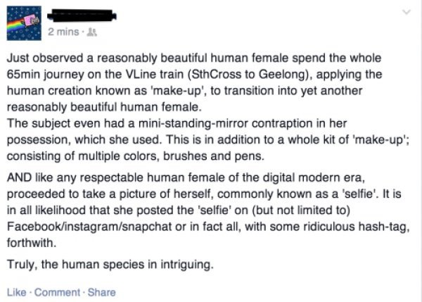 facebook post of neckbeard observing female applying makeup and ranting about the human species