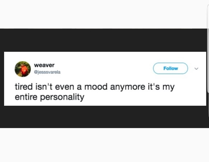 tweet about tiredness being a personality