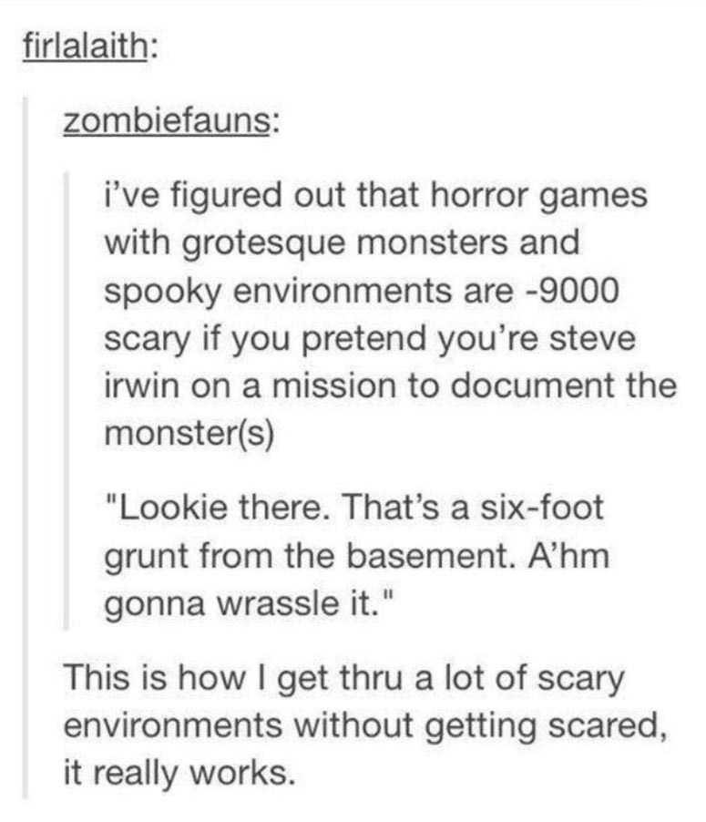 tumblr post about Steve Irwin documenting monsters in horror games