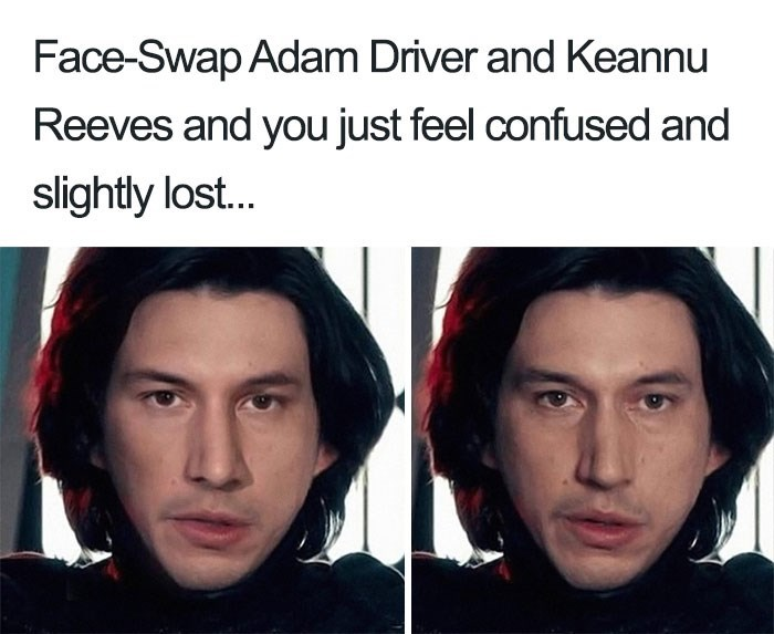 Keanu Reeves - Face - Face-Swap Adam Driver and Keannu Reeves and you just feel confused and slightly lost..