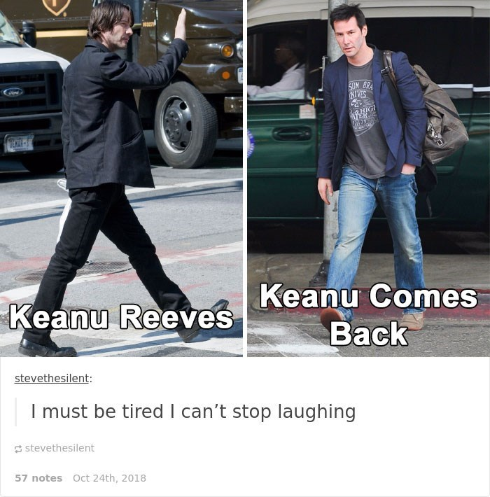 Keanu Reeves - Jeans - SON BP NIVES RHIGI VER EKL Keanu Comes Back Keanu Reeves stevethesilent: I must be tired I can't stop laughing stevethesilent 57 notes Oct 24th, 2018