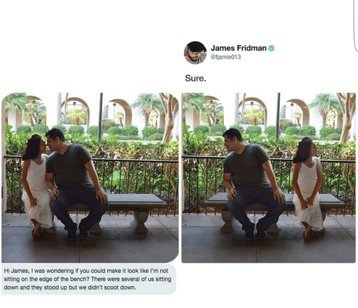 Adaptation - James Fridman @fjamie013 Sure. Hi James, I was wondering if you could make it look like I'm not sitting on the edge of the bench? There were several of us sitting down and they stood up but we didn't scoot down.