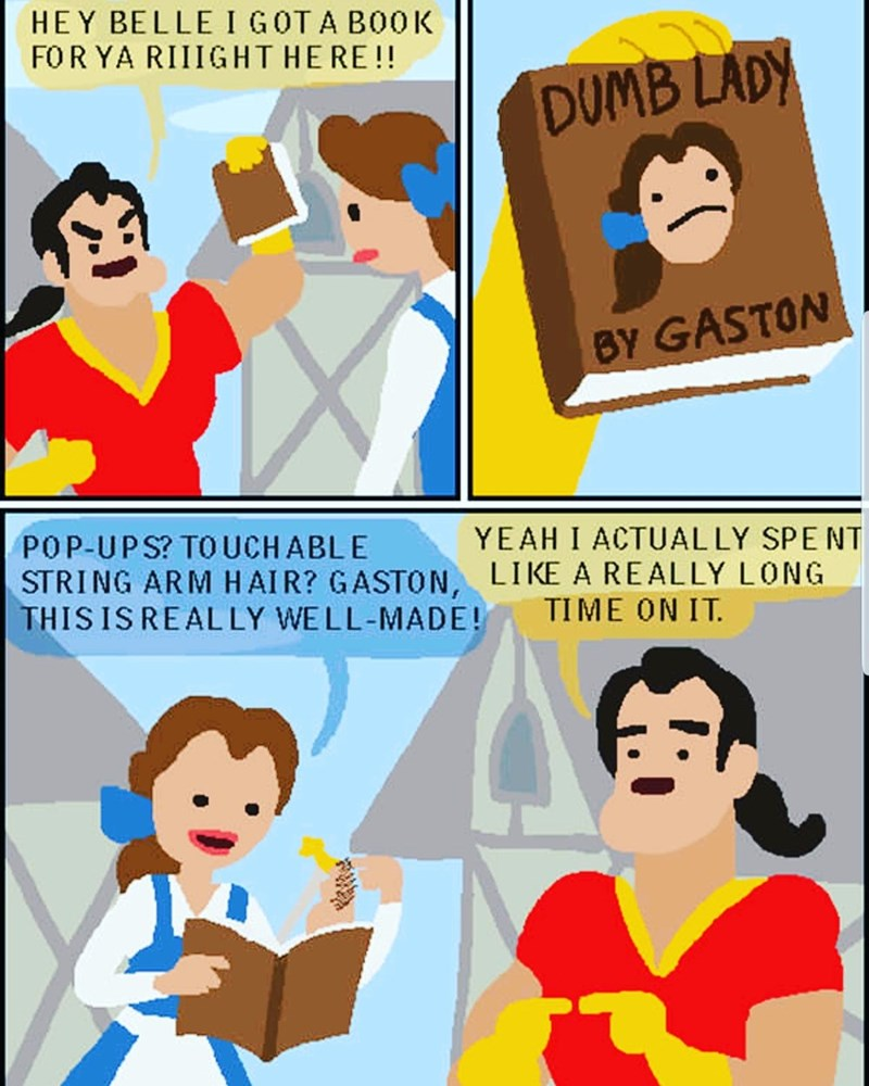 comic of Gaston giving Belle from Beauty and the Beast dumb lady book that is actually well made
