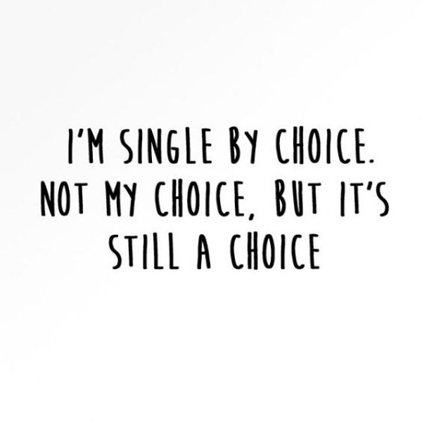 meme about being single by somebody else's choice