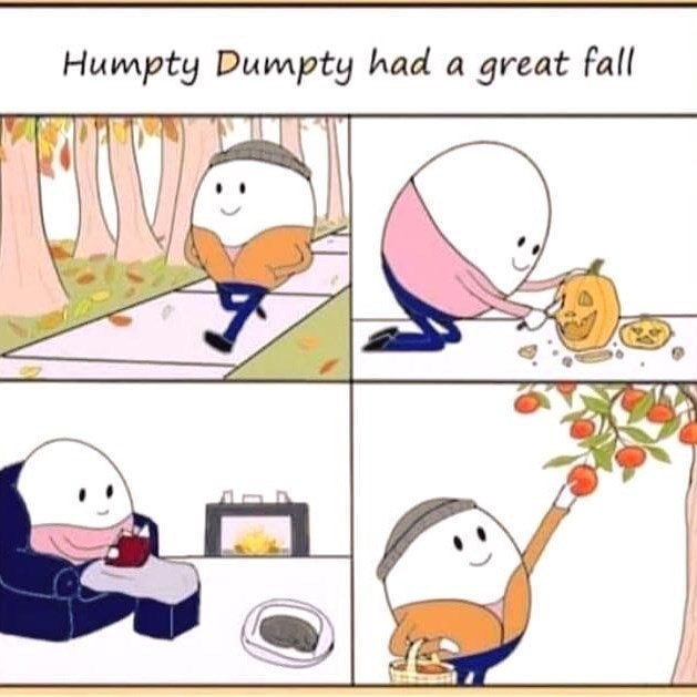 pictures of Humpty Dumpty doing pleasant Fall activities as part of having a great fall