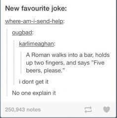 Tumblr thread about Roman using Roman numerals to order beers