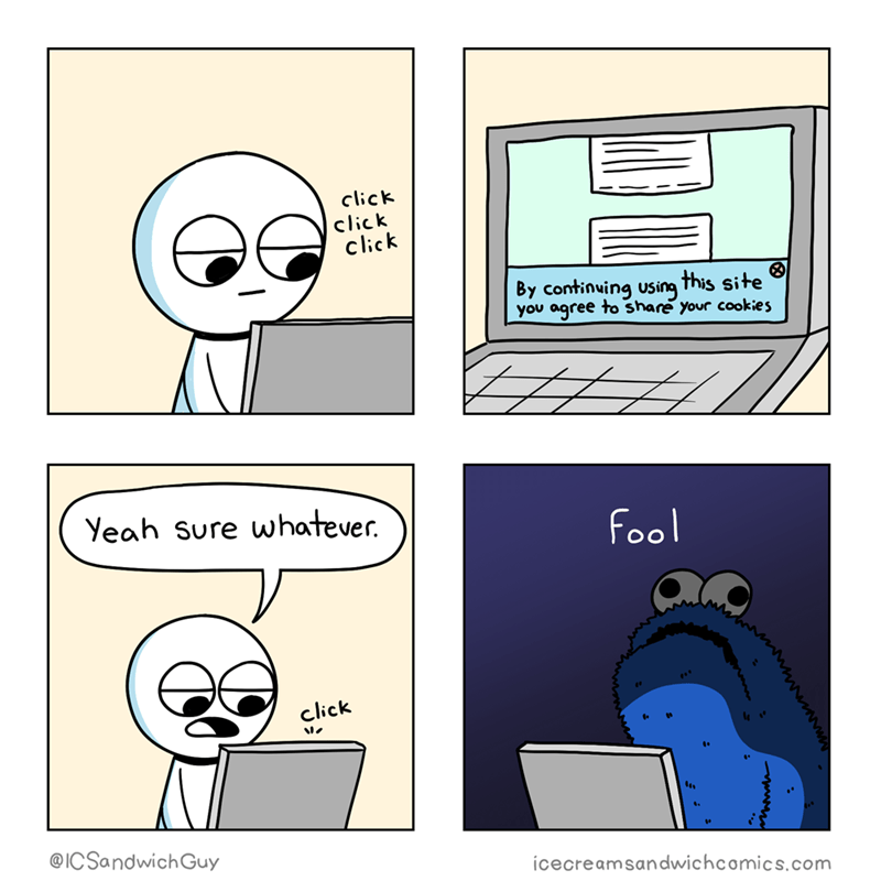 """comic about agreeing to share cookies when accessing websites with a menacing looking Cookie Monster saying """"fool"""" in the final panel"""