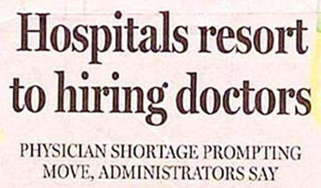 headline - Font - Hospitals resort to hiring doctors PHYSICIAN SHORTAGE PROMPTING MOVE, ADMINISTRATORS SAY