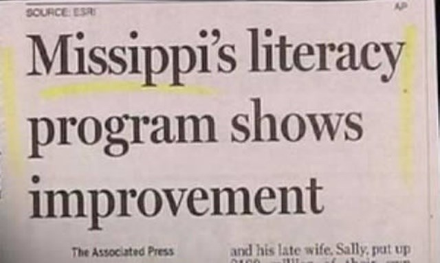 headline - Font - SOURCE ESR AP Missippi's literacy program shows improvement and his late wife, Sally, put up The Associated Press