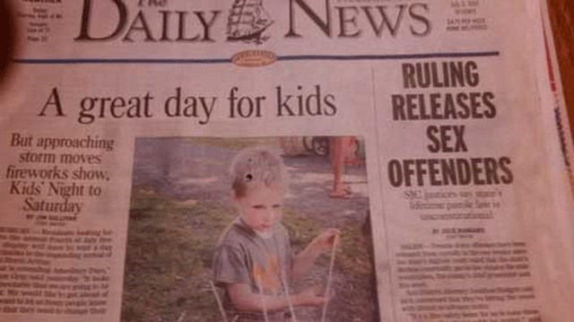 headline - Newspaper - DAILY NEWS RULING RELEASES SEX OFFENDERS A great day for kids But approaching storm moves fireworks show Kids Night to Saturday