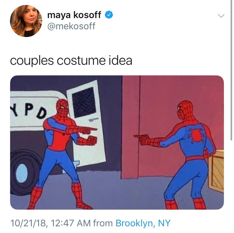 Fictional character - maya kosoff @mekosoff couples costume idea PD 10/21/18, 12:47 AM from Brooklyn, NY