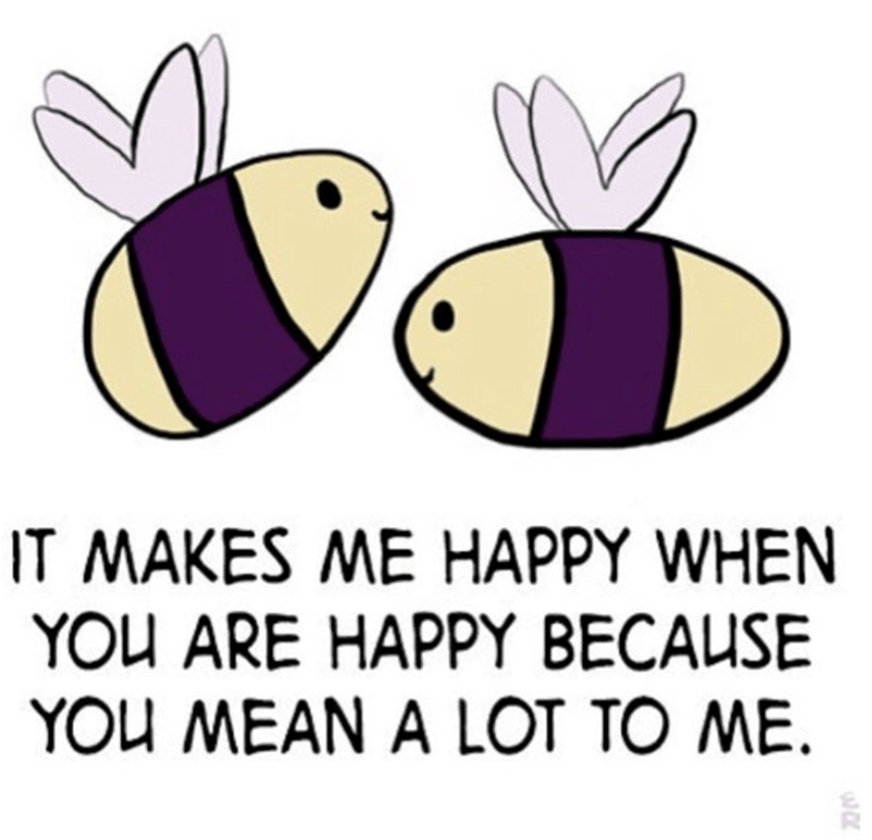 meme - Text - IT MAKES ME HAPPY WHEN YOU ARE HAPPY BECAUSE YOU MEAN A LOT TO ME