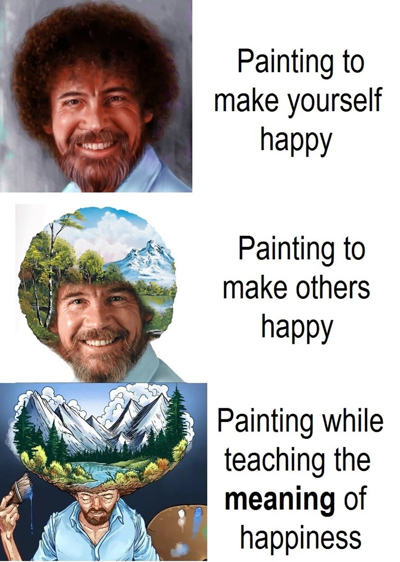 expanding brain meme with Bob Ross about painting