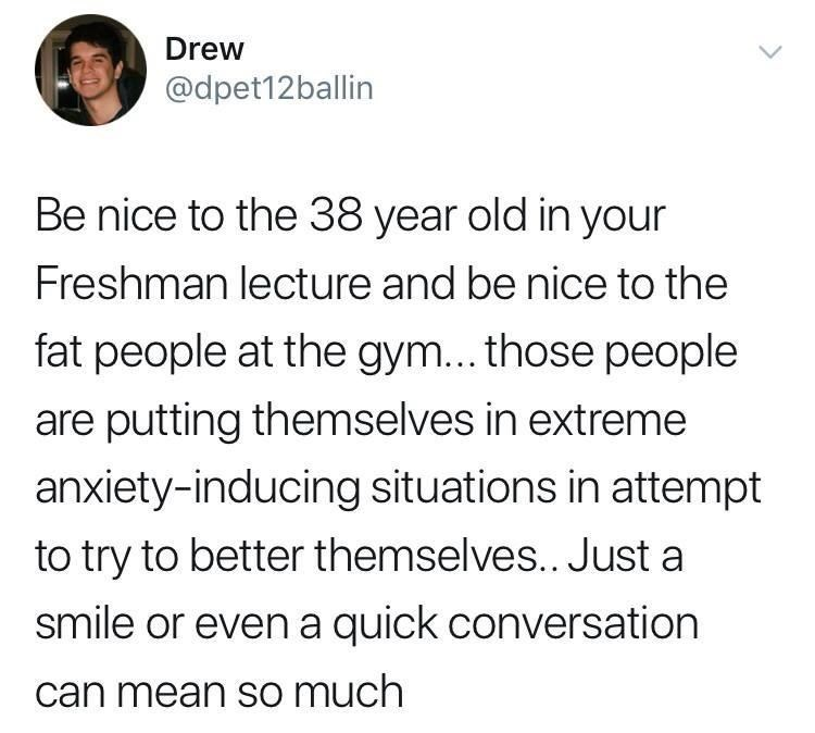Tweet about being nice to people trying to better themselves