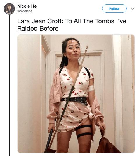 Halloween pun costume - Clothing - Nicole He Follow @nicolehe Lara Jean Croft: To All The Tombs I've Raided Before