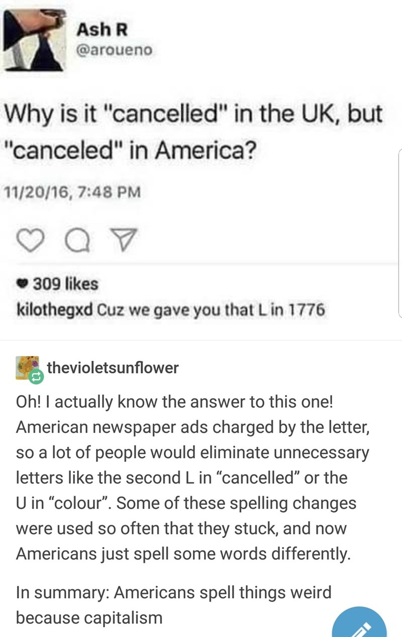 """""""cancelled"""" in UK becoming """"canceled"""" in USA as an example of American spelling being the result of Capitalism"""