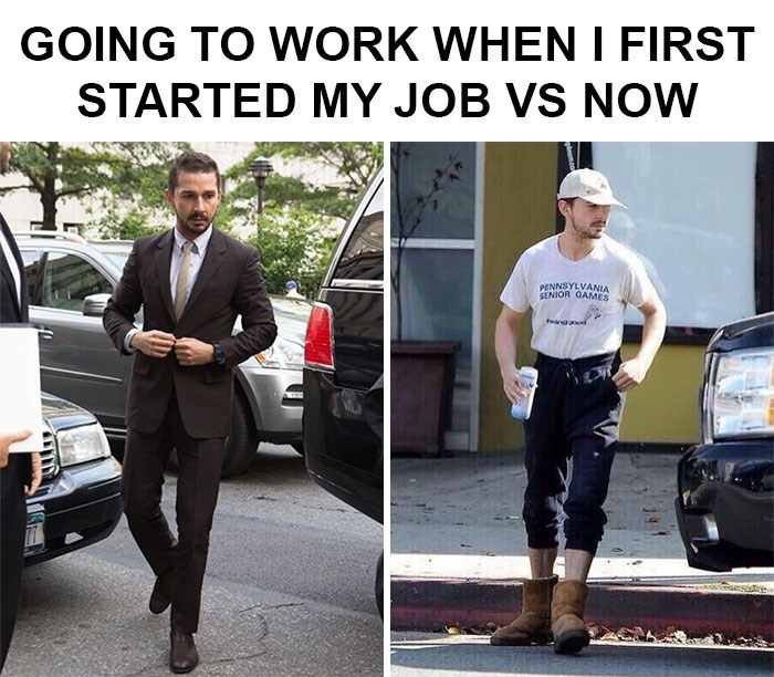 meme about dressing professionally when starting a job vs dressing causally now with pictures of Shia LaBeouf
