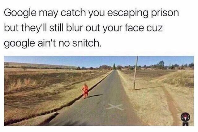 stupid meme of Google blurring out a inmates face on maps