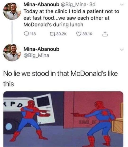 stupid meme of a doc telling his patient not to eat at McDonald's but they both see each other there