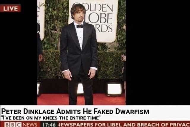 picture of tall Peter Dinklage with caption saying he faked dwarfism by standing on his knees